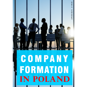 Ebook for foreigners about company formation in Poland, legal rules, types of companies, limited liability company.